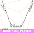 Multiple Name Necklace in Rose Gold Plated Silver